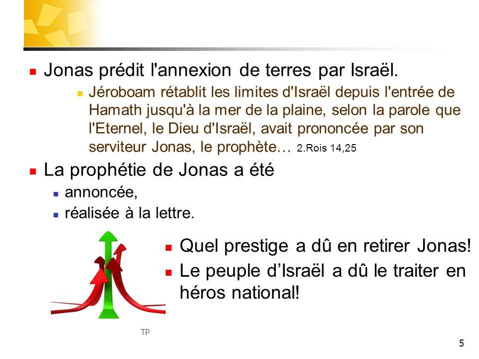 Jonas prédit l annexion de terres par Israël.