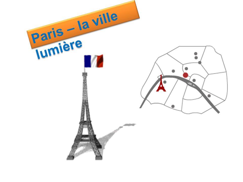 Paris – la ville lumière