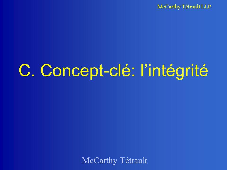 C. Concept-clé: l'intégrité