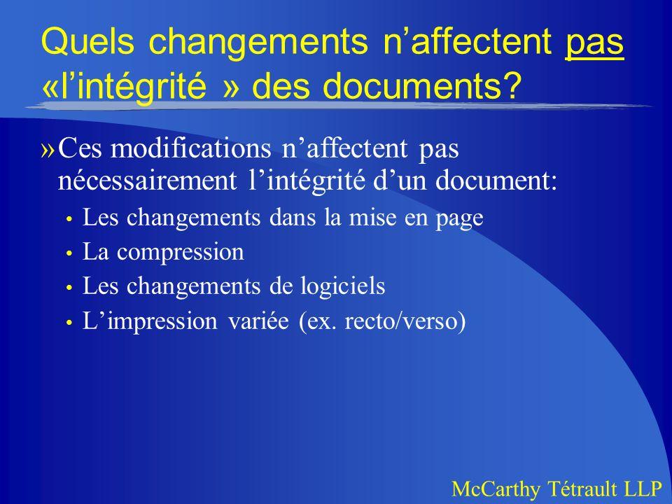 Quels changements n'affectent pas «l'intégrité » des documents