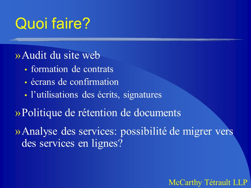 Quoi faire Audit du site web Politique de rétention de documents