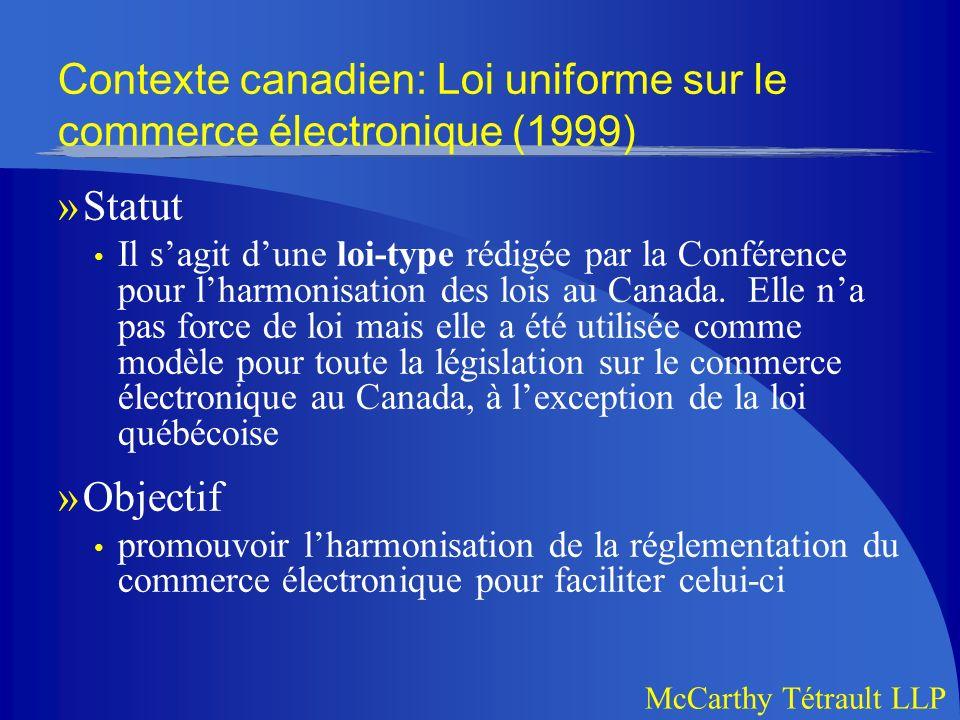 Contexte canadien: Loi uniforme sur le commerce électronique (1999)