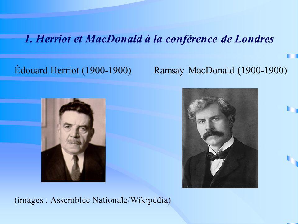 1. Herriot et MacDonald à la conférence de Londres