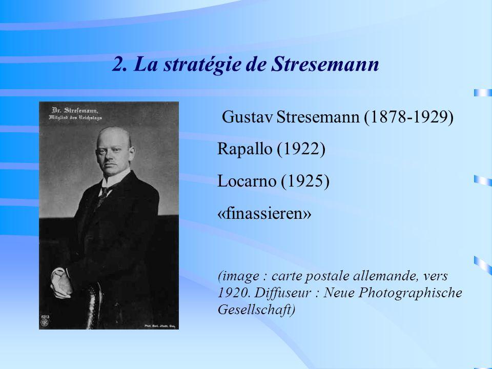2. La stratégie de Stresemann