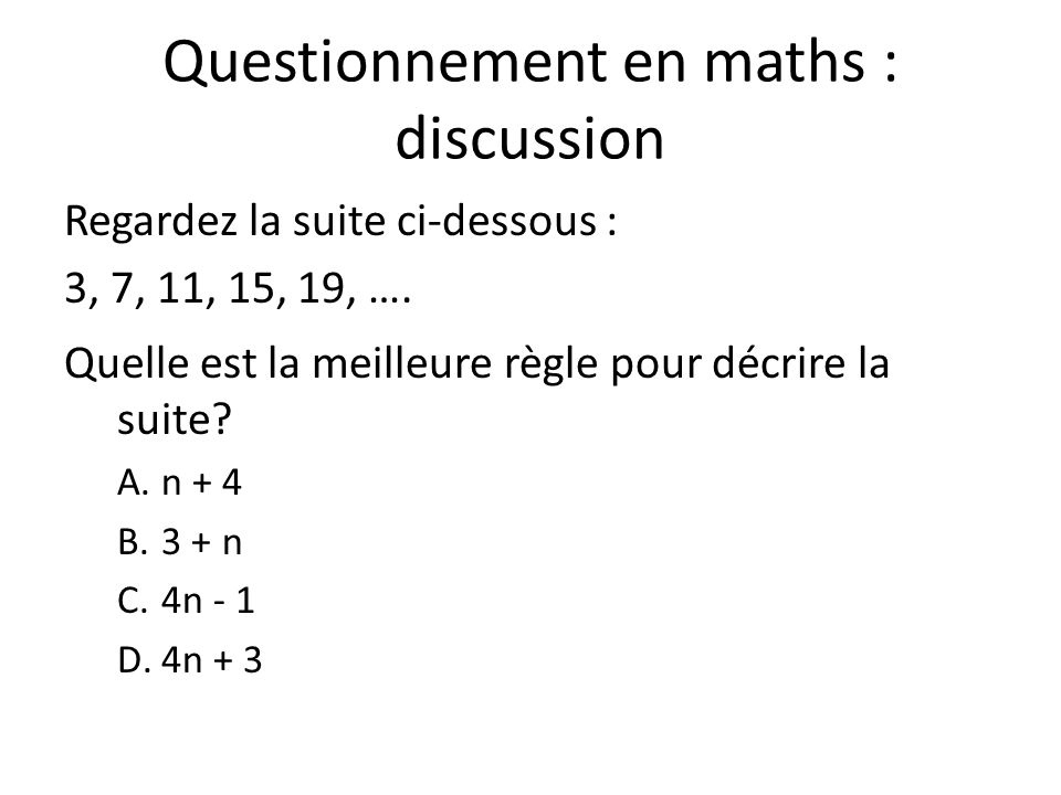 Questionnement en maths : discussion