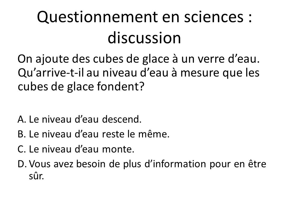 Questionnement en sciences : discussion
