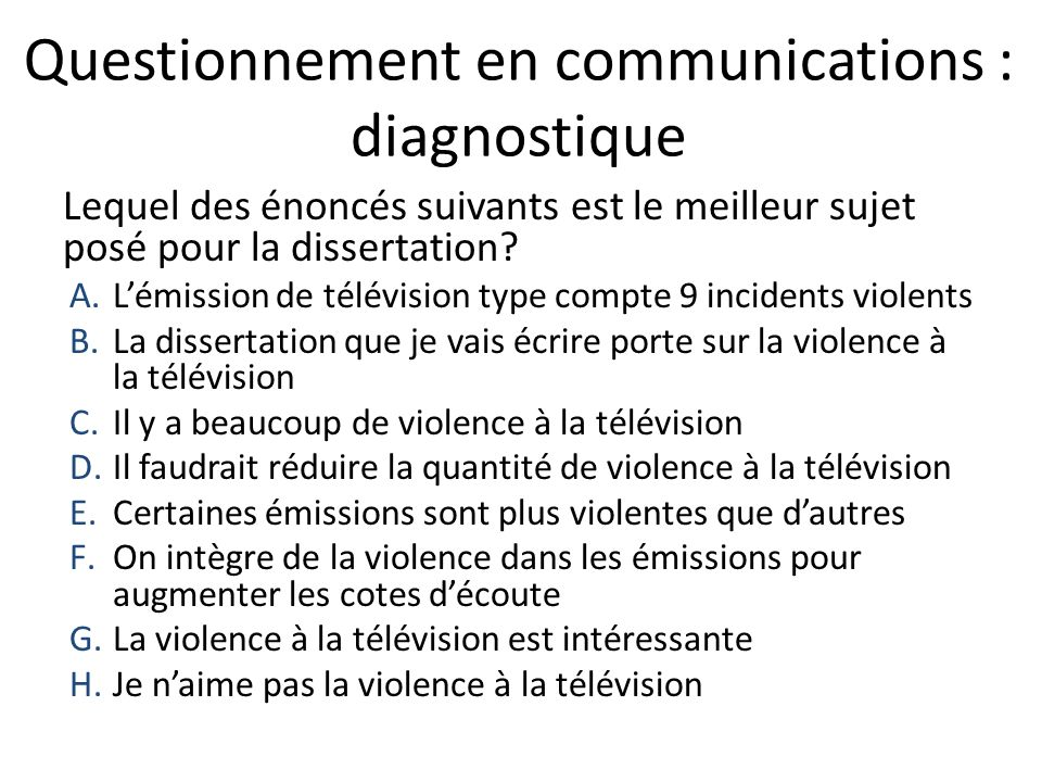 Questionnement en communications : diagnostique