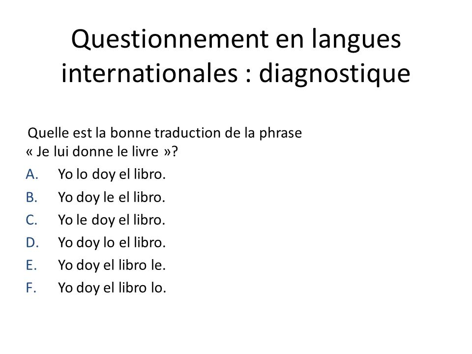 Questionnement en langues internationales : diagnostique