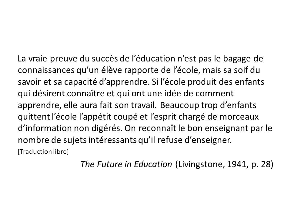 The Future in Education (Livingstone, 1941, p. 28)