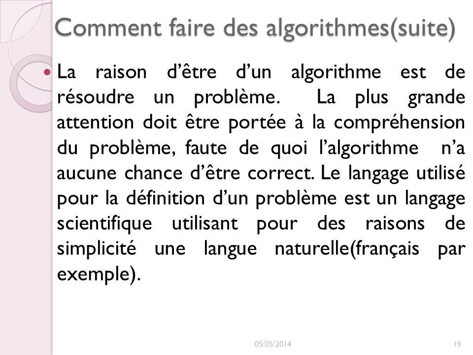 Comment faire des algorithmes(suite)