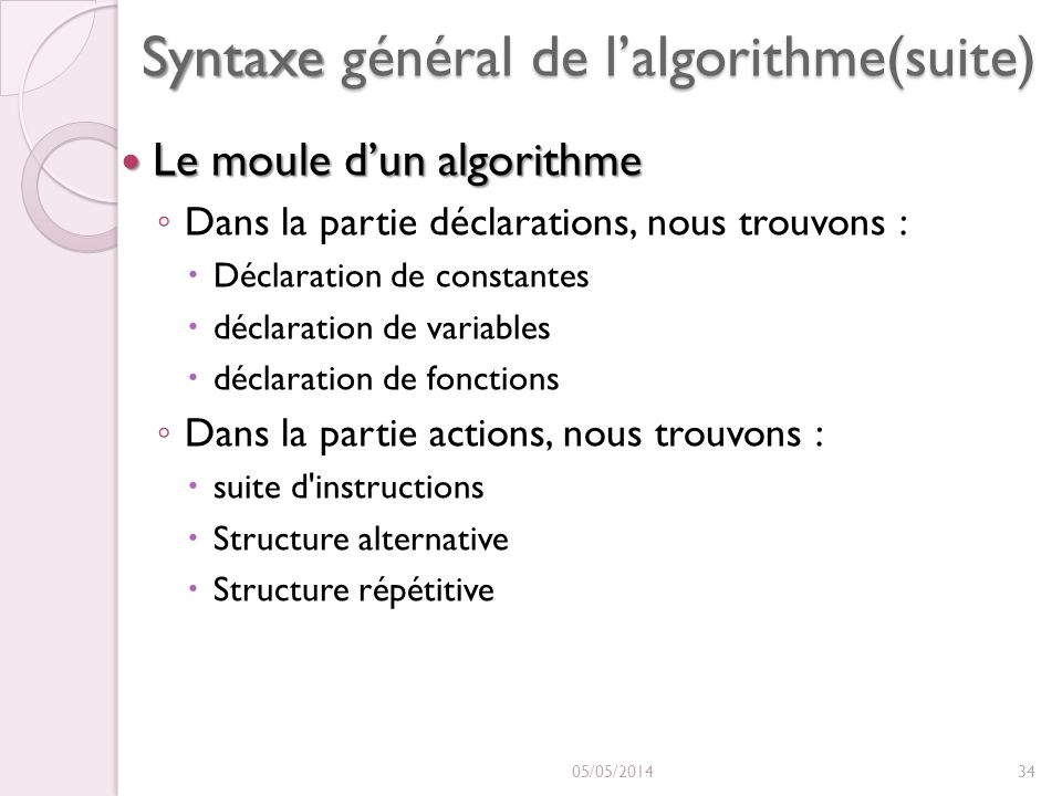 Syntaxe général de l'algorithme(suite)