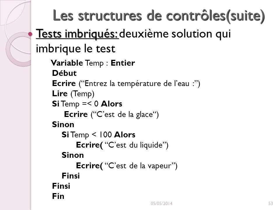 Les structures de contrôles(suite)