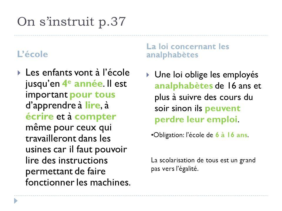On s'instruit p.37 L'école. La loi concernant les analphabètes.