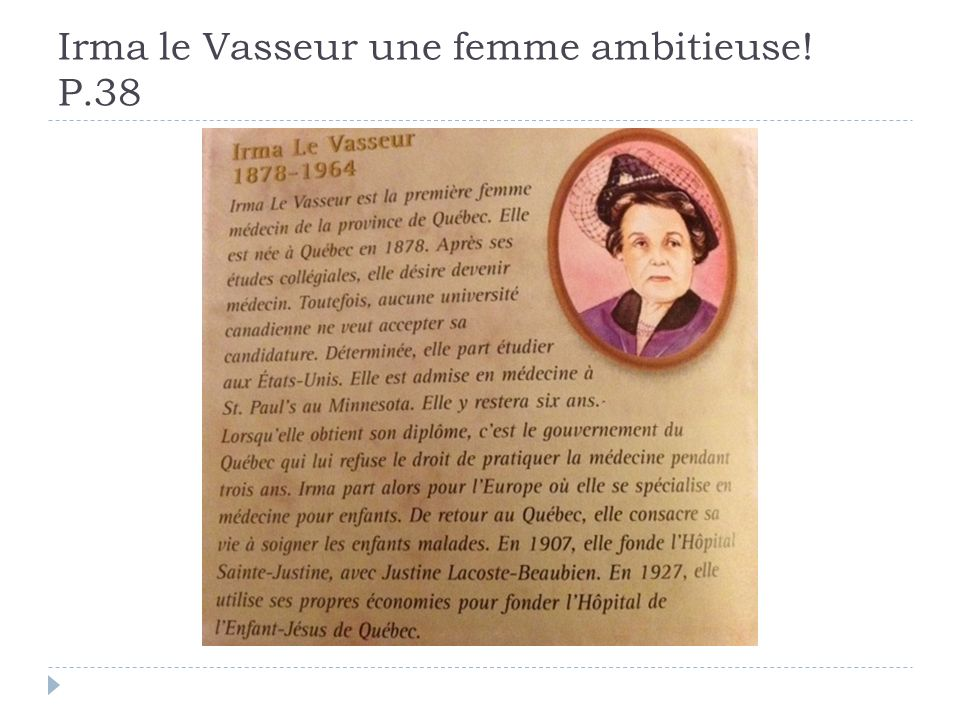 Irma le Vasseur une femme ambitieuse! P.38