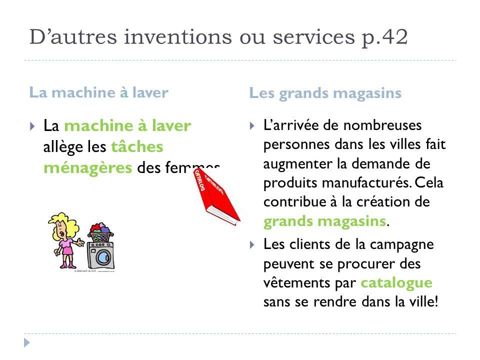 D'autres inventions ou services p.42