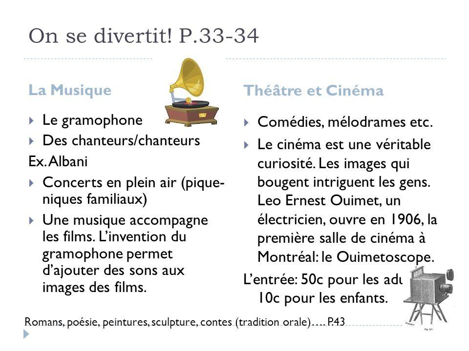 On se divertit! P.33-34 La Musique Théâtre et Cinéma Le gramophone