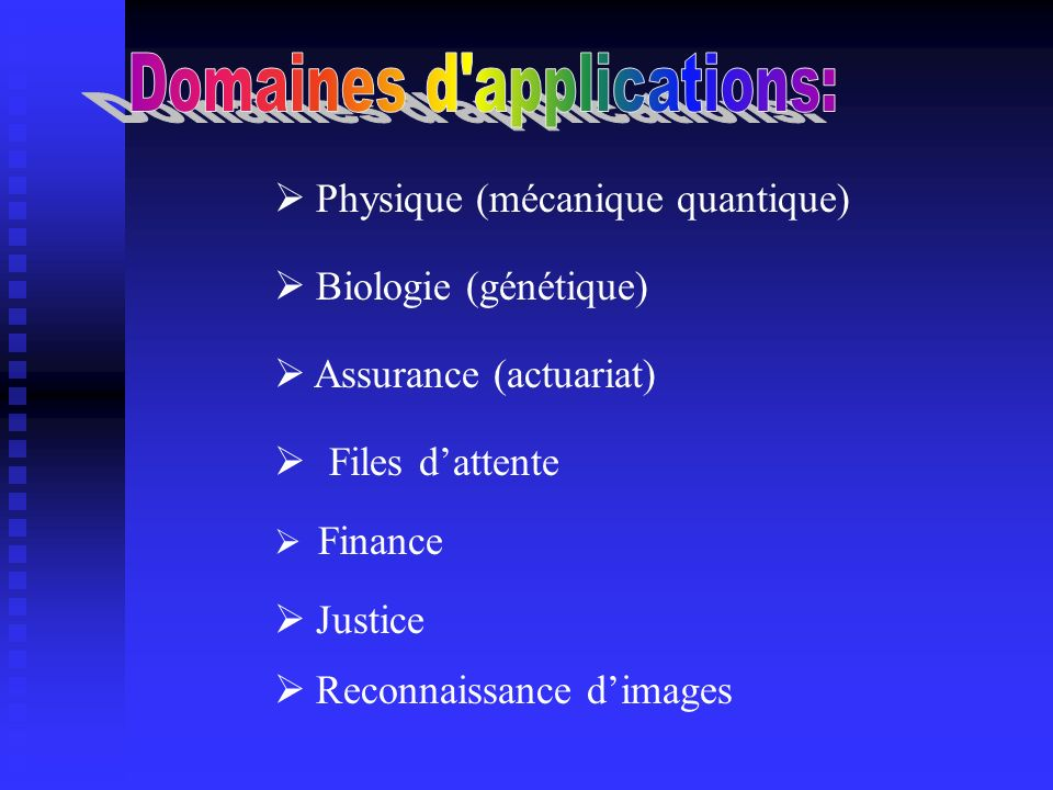 Domaines d applications: