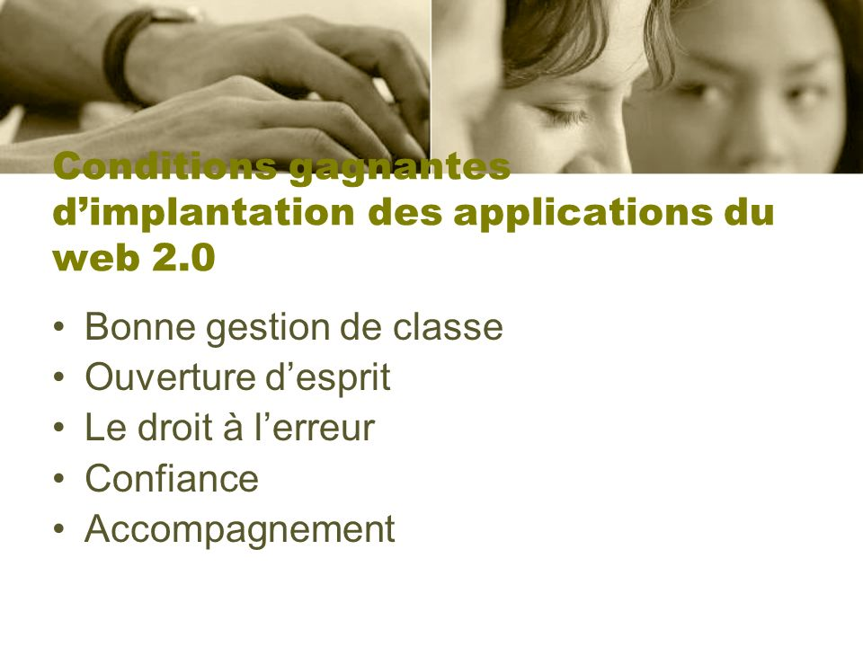 Conditions gagnantes d'implantation des applications du web 2.0