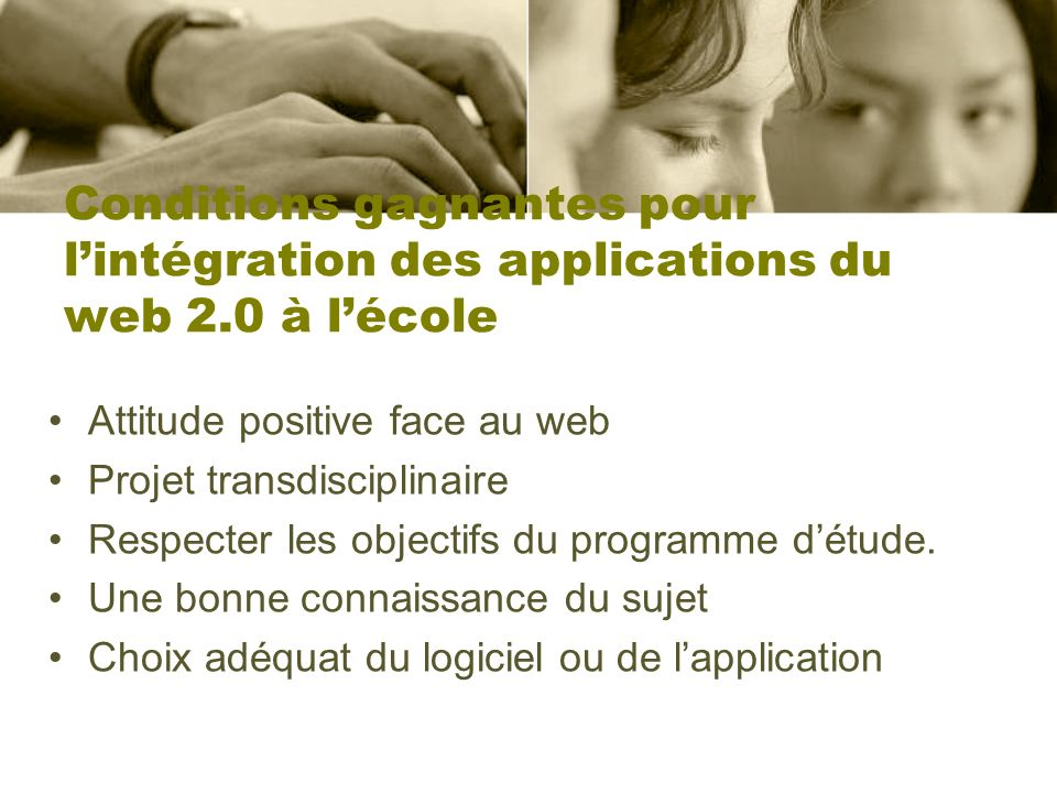 Conditions gagnantes pour l'intégration des applications du web 2