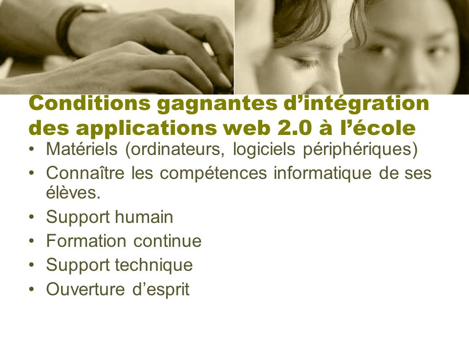 Conditions gagnantes d'intégration des applications web 2.0 à l'école