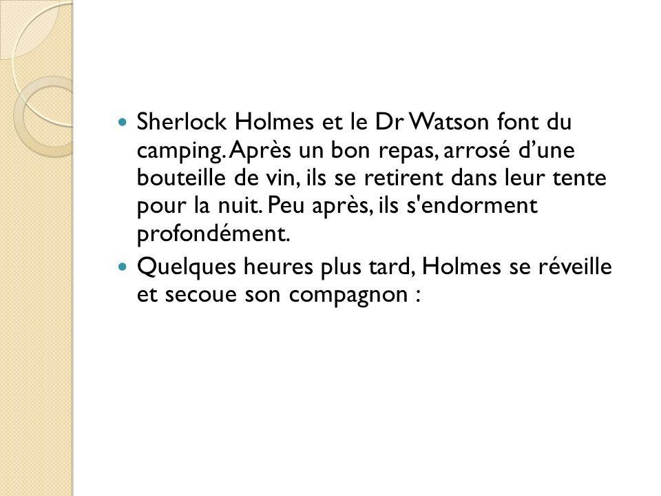 Sherlock Holmes et le Dr Watson font du camping