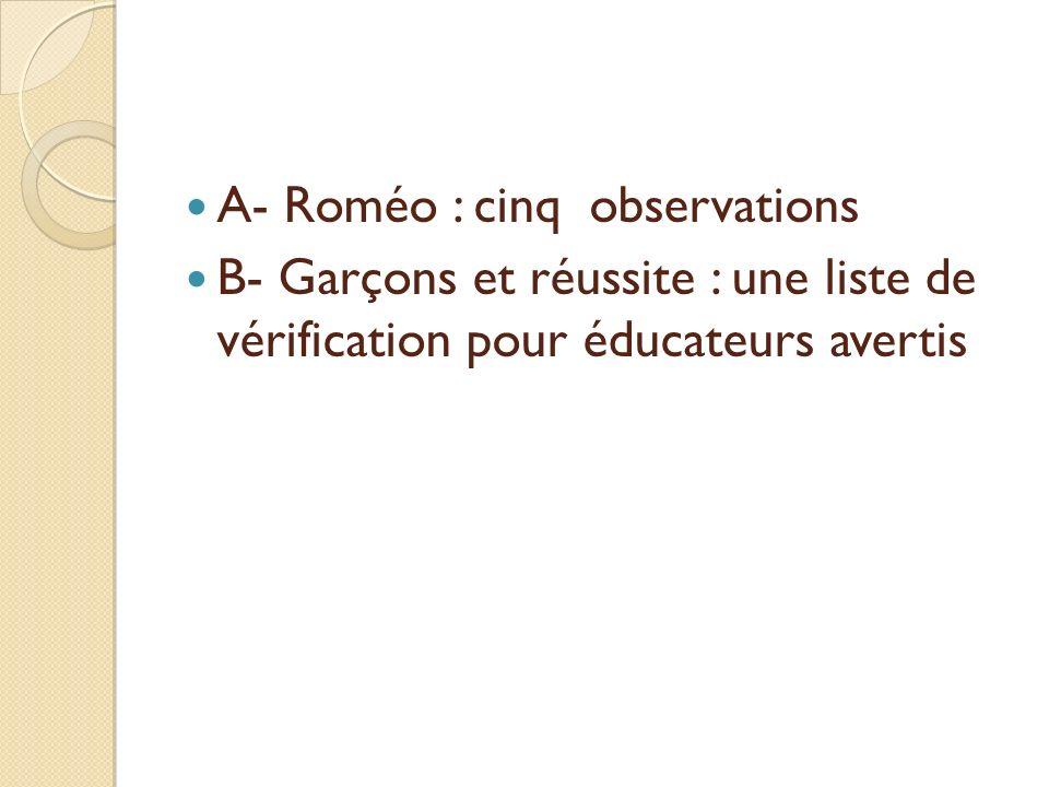 A- Roméo : cinq observations