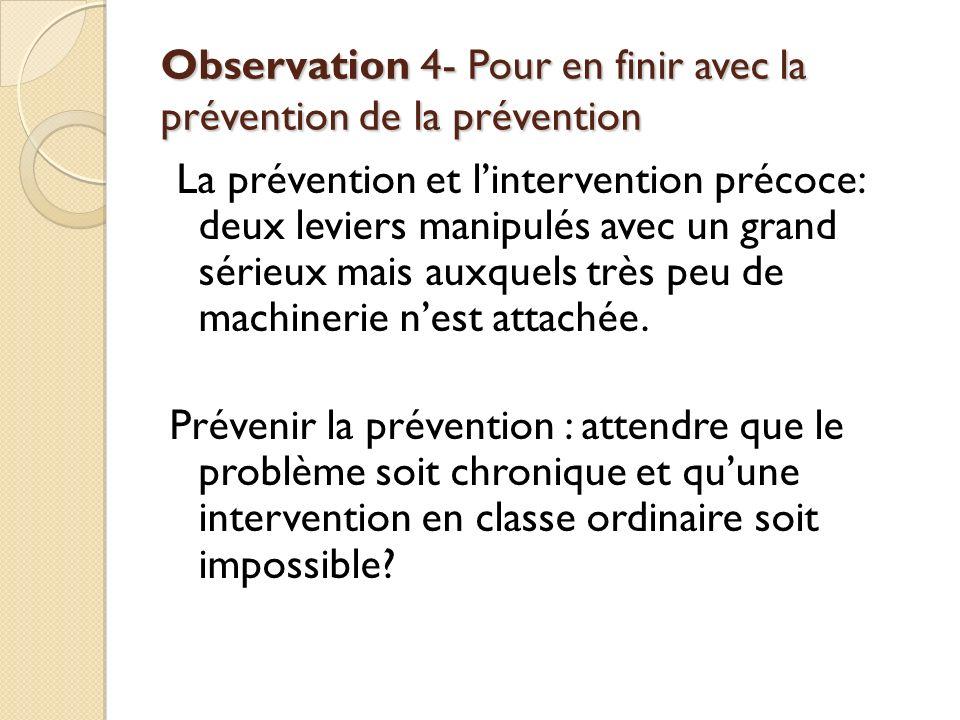 Observation 4- Pour en finir avec la prévention de la prévention