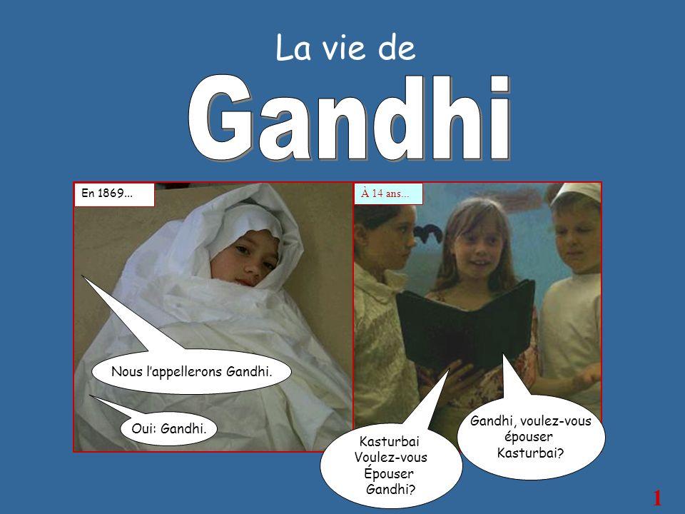 Nous l'appellerons Gandhi.