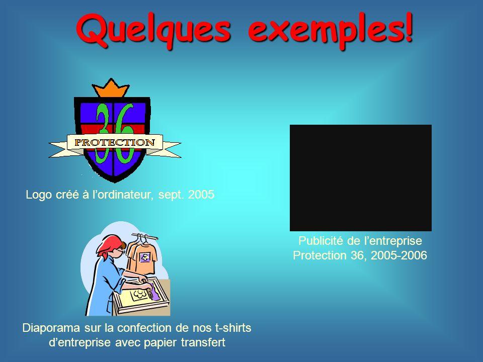 Quelques exemples! Logo créé à l'ordinateur, sept. 2005
