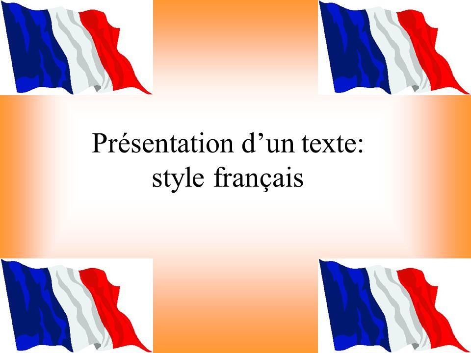 Présentation d'un texte: style français