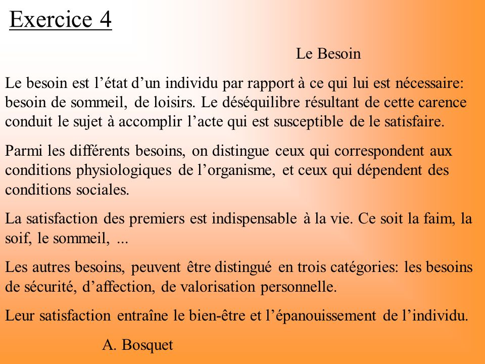 Exercice 4 Le Besoin.