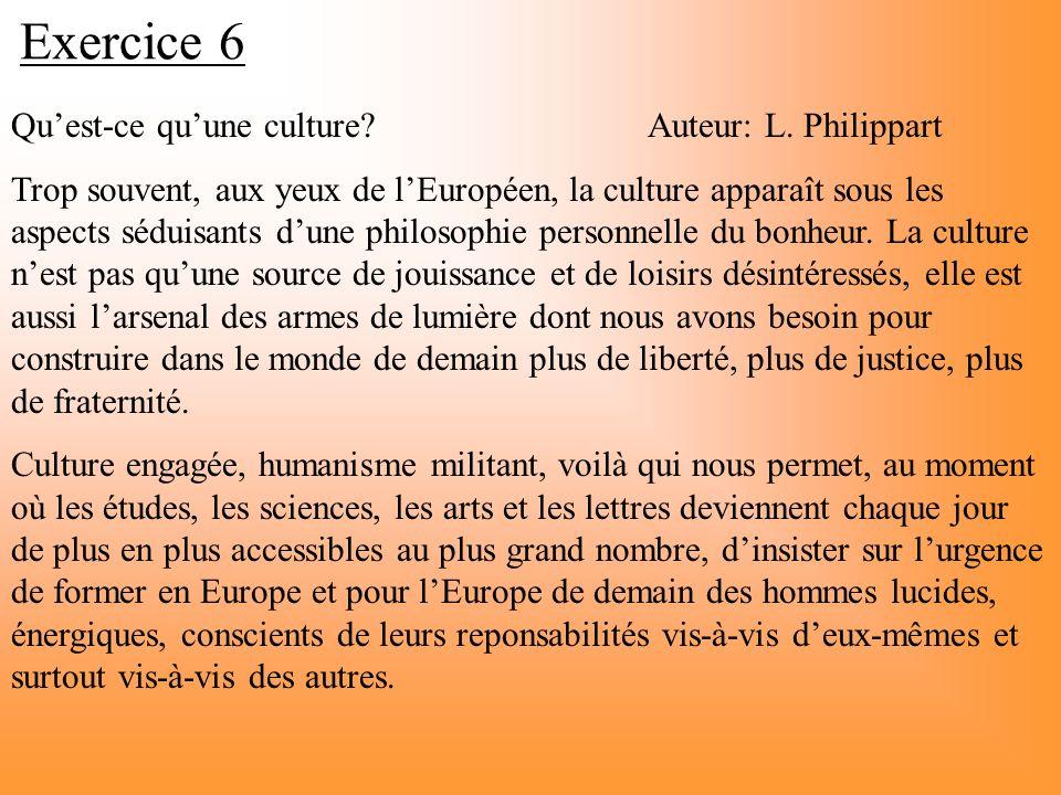 Exercice 6 Qu'est-ce qu'une culture Auteur: L. Philippart