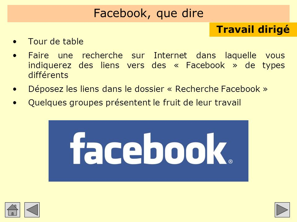 Facebook, que dire Travail dirigé Tour de table