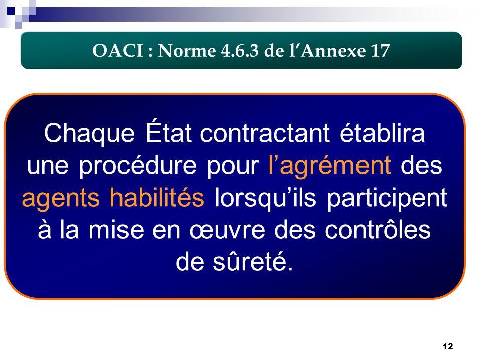 OACI : Norme 4.6.3 de l'Annexe 17