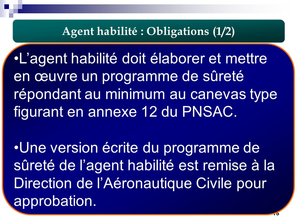 Agent habilité : Obligations (1/2)
