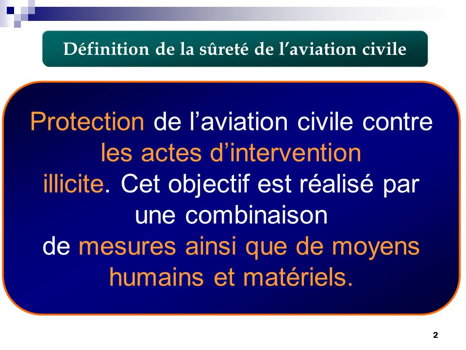 Définition de la sûreté de l'aviation civile