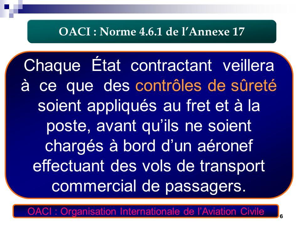 OACI : Norme 4.6.1 de l'Annexe 17