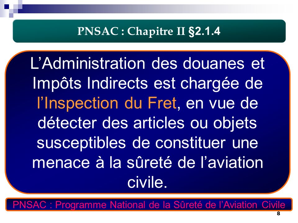PNSAC : Programme National de la Sûreté de l'Aviation Civile
