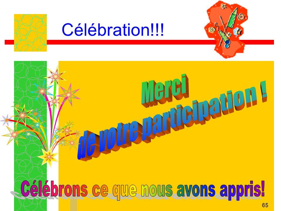 Célébration!!! Merci de votre participation !