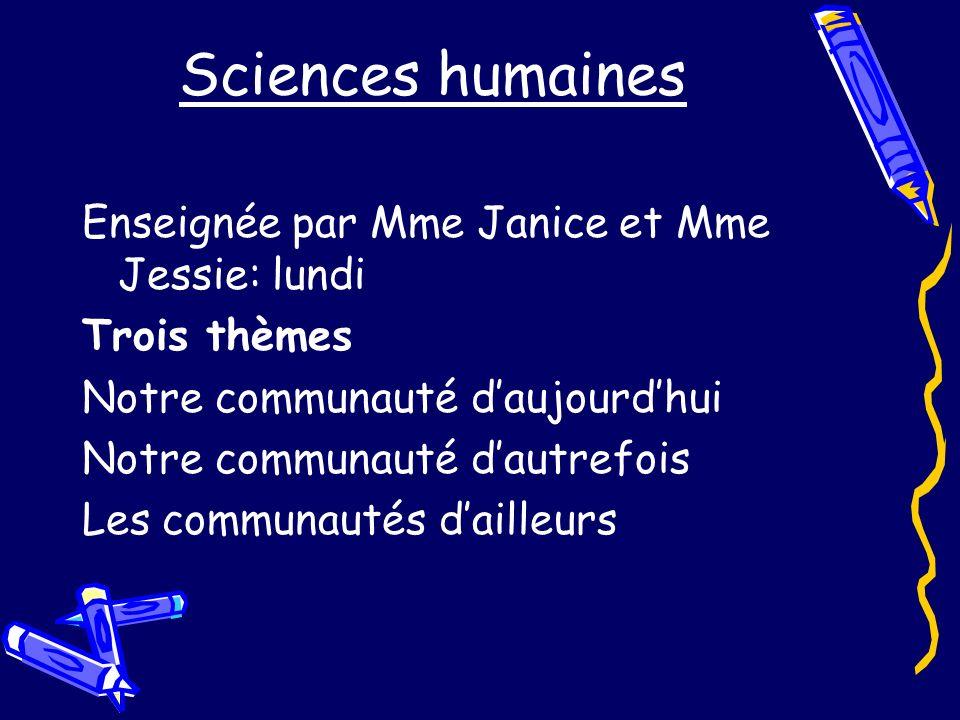Sciences humaines Enseignée par Mme Janice et Mme Jessie: lundi