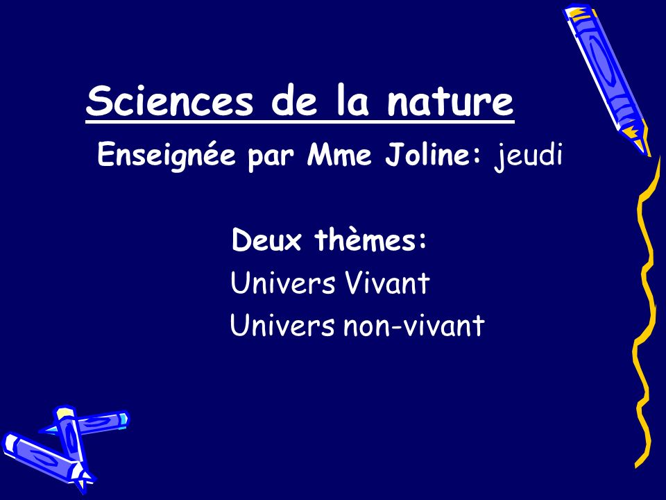Enseignée par Mme Joline: jeudi