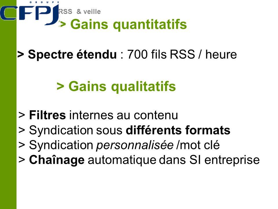 > Gains qualitatifs