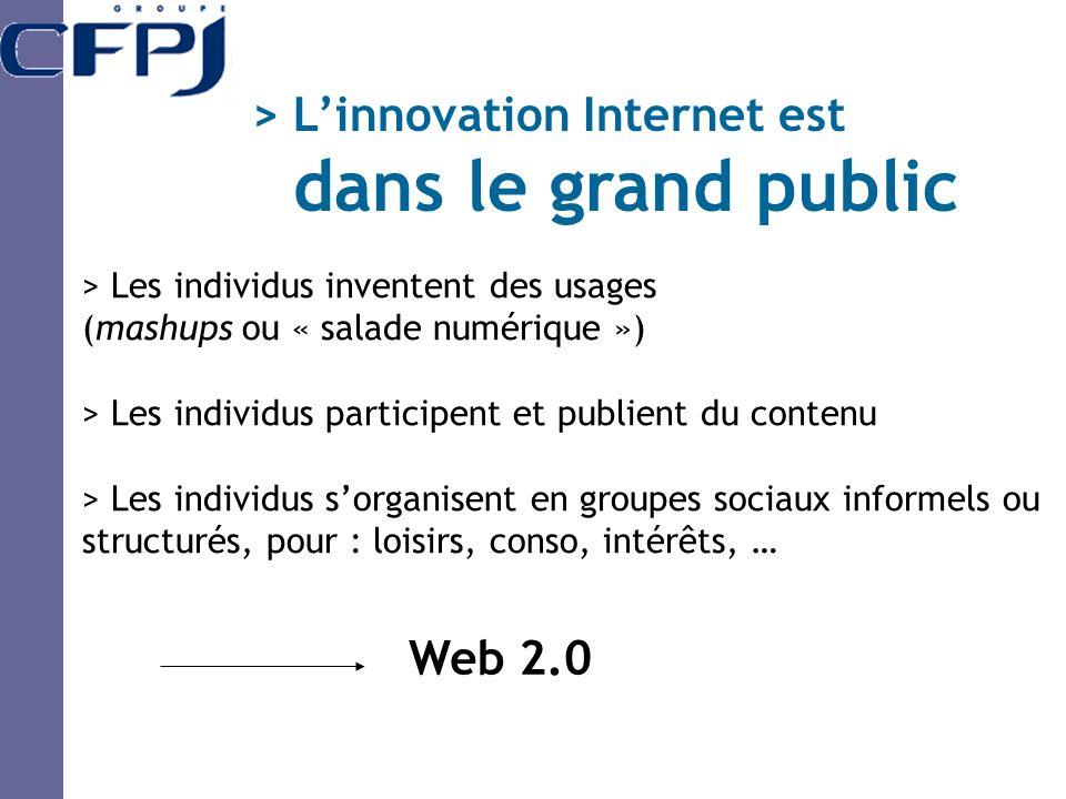 > L'innovation Internet est dans le grand public