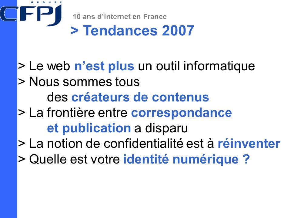 > Tendances 2007 > Le web n'est plus un outil informatique