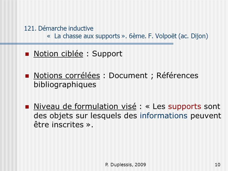Notion ciblée : Support