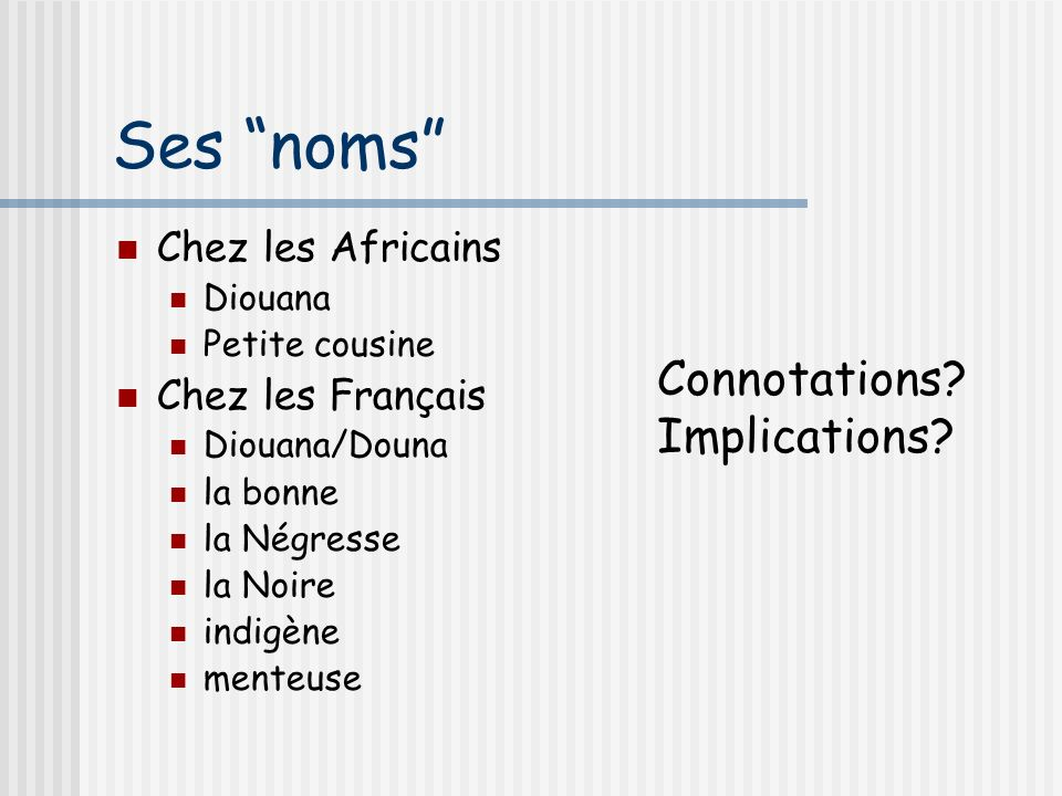 Ses noms Connotations Implications Chez les Africains