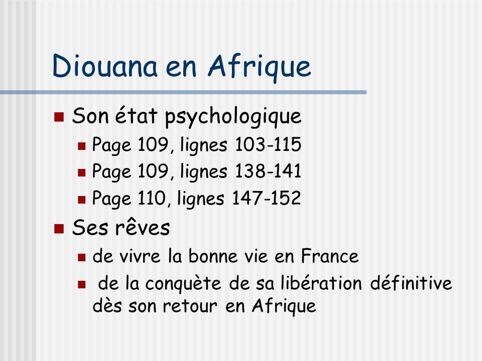 Diouana en Afrique Son état psychologique Ses rêves