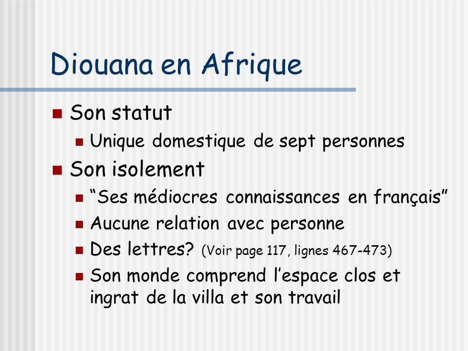 Diouana en Afrique Son statut Son isolement
