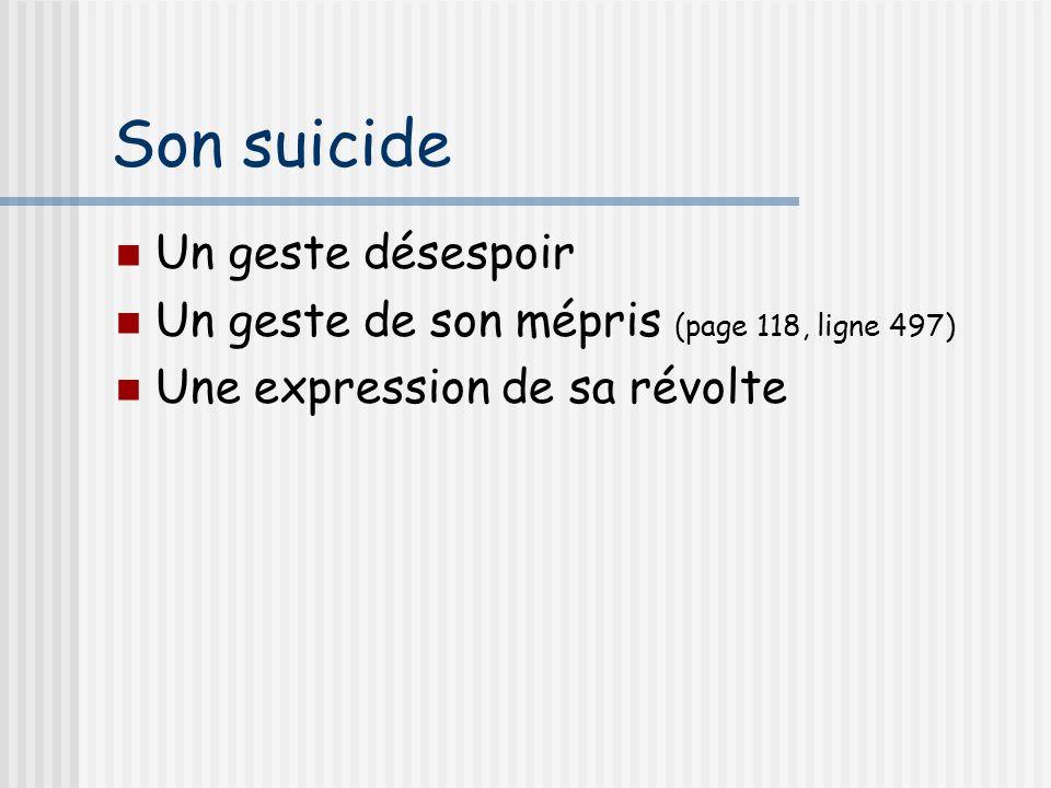 Son suicide Un geste désespoir