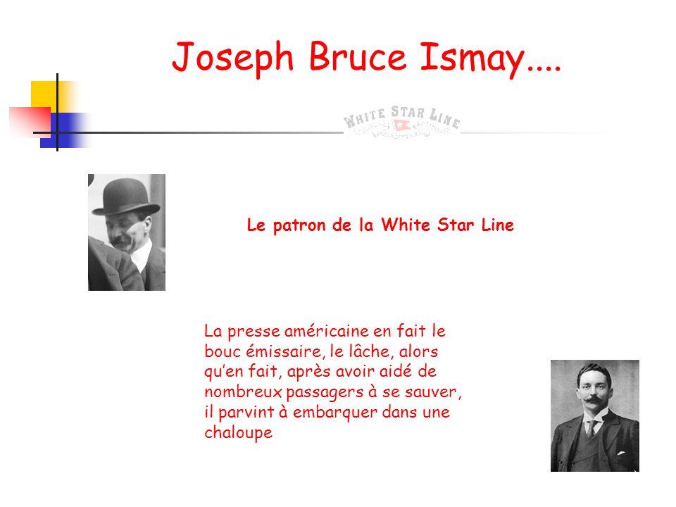 Joseph Bruce Ismay.... Le patron de la White Star Line